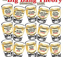 Big Bang Theory Drinking Game by EJTees