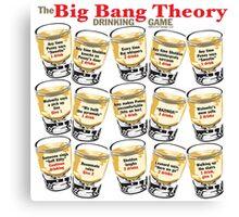 Big Bang Theory Drinking Game Canvas Print