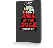Dawn of the Doge Greeting Card