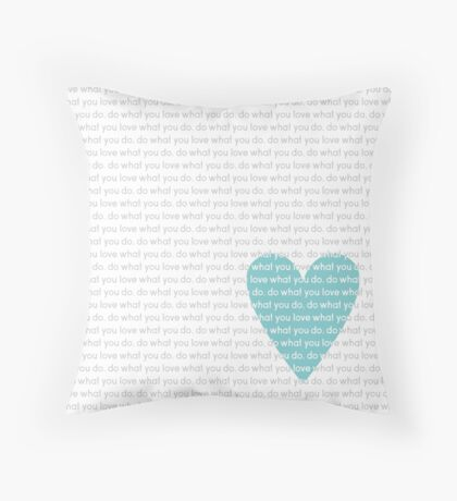 Do What You Love News Throw Pillow