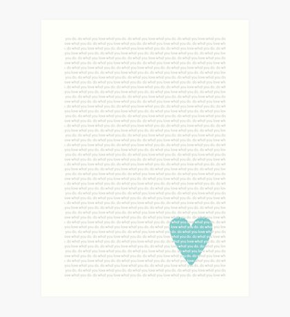 Do What You Love News Art Print