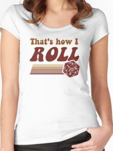 That's How I Roll Fantasy Gaming d20 Dice Women's Fitted Scoop T-Shirt