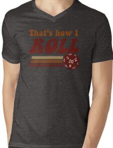 That's How I Roll Fantasy Gaming d20 Dice Mens V-Neck T-Shirt
