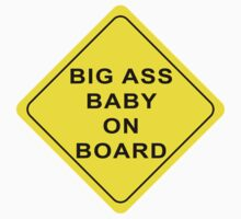 Tosh.0 - Big Ass Baby On Board Sticker by shirtsforshirts