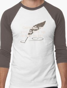 Careful, or You'll End Up In My Novel Writer Men's Baseball ¾ T-Shirt