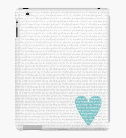 Do What You Love News iPad Case/Skin