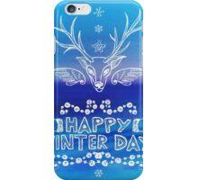 Happy Winter Day iPhone Case/Skin