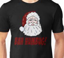 Bah Humbug Santa Unisex T-Shirt