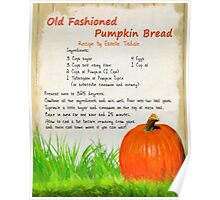 Good Old Fashioned Pumpkin Bread Poster