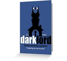 Dark Lord Home Security Systems Greeting Card