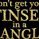 Dont get your tinsel in a tangle - gold glitter effect - Christmas funny quote by Sandra O'Connor