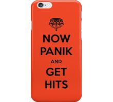 Now Panik and Get Hits iPhone Case/Skin