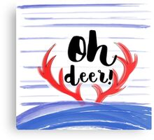 """""""Oh deer"""" sign with thorns and snow brush strokes Canvas Print"""