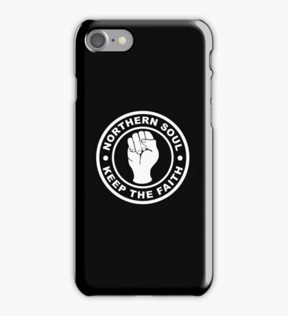 Northern Soul Keep the Faith iPhone Case/Skin