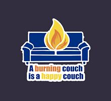 A Burning Couch is a Happy Couch Unisex T-Shirt