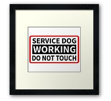 Service Dog Working Please Do Not Touch Framed Print