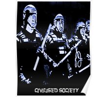Civilised Society  Poster