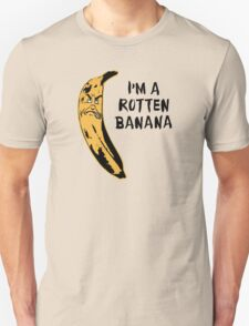I'm A Rotten Banana T-Shirt