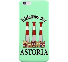 Welcome to Astoria iPhone Case/Skin
