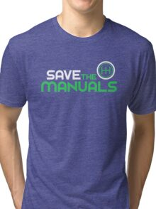 Save The Manuals (2) Tri-blend T-Shirt