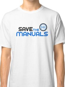 Save The Manuals (3) Classic T-Shirt