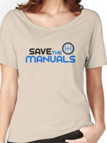 Save The Manuals (3) Women's Relaxed Fit T-Shirt