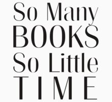 So Many Books So Little Time Kids Tee