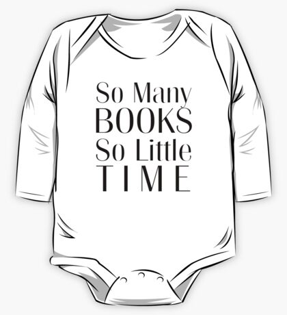 So Many Books So Little Time One Piece - Long Sleeve