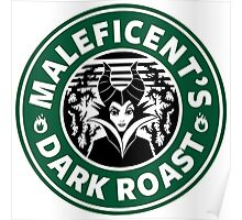 Maleficent's Dark Roast Poster