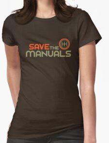 Save The Manuals (4) Womens Fitted T-Shirt