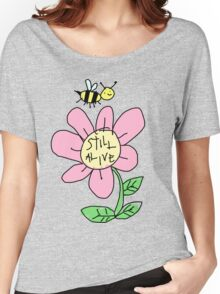 STILL ALIVE Women's Relaxed Fit T-Shirt