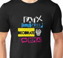 Eat Sleep Decorate Repeat Baking Funny Unisex T-Shirt