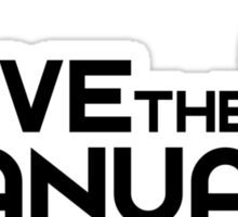 Save The Manuals (7) Sticker