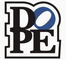 DOPE (2) by PlanDesigner