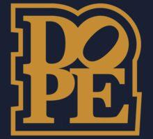DOPE (3) by PlanDesigner
