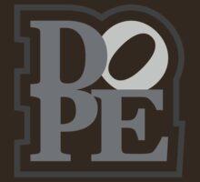 DOPE (5) by PlanDesigner
