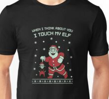 I Touch My Elf Ugly Christmas Funny Unisex T-Shirt