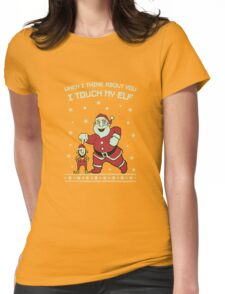 I Touch My Elf Ugly Christmas Funny Womens Fitted T-Shirt
