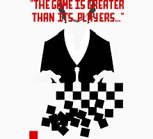 Chess in Concert - Greater Than Its Players Unisex T-Shirt