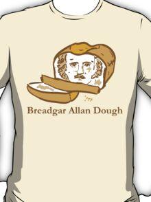 Breadgar Allan Dough T-Shirt