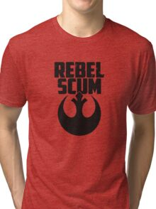 rebel scum funny Tri-blend T-Shirt