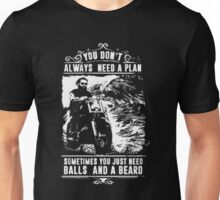 Sometimes You Just Need Balls and a Beard Funny Unisex T-Shirt