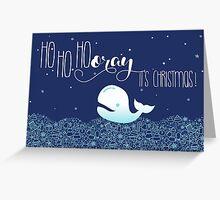 HoHoHooray - it's Christmas! Greeting Card