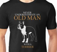 Never Underestimate An Old Man Terrier Gift For Daddy Or Husband Unisex T-Shirt