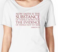 Faith is the substance of things hoped for, Women's Relaxed Fit T-Shirt
