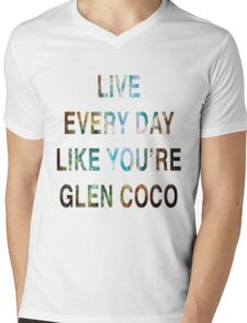 Mean Girls - Live Everyday Like You're Glen Coco Mens V-Neck T-Shirt