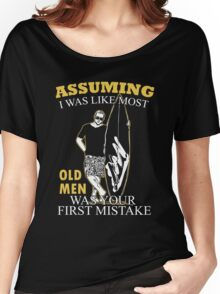 $filenam - Gift For Dad - I Was Like Most Old Man $filenam And Friend Women's Relaxed Fit T-Shirt