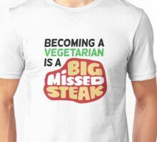 Vegetarians making a big mistake! Unisex T-Shirt