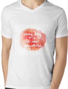 Quote - Every Day is a new adventure Mens V-Neck T-Shirt