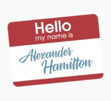 my name is alexander hamilton One Piece - Short Sleeve